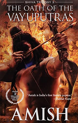 9789382618348: The Oath of the Vayuputras: 3 (The Shiva Trilogy)
