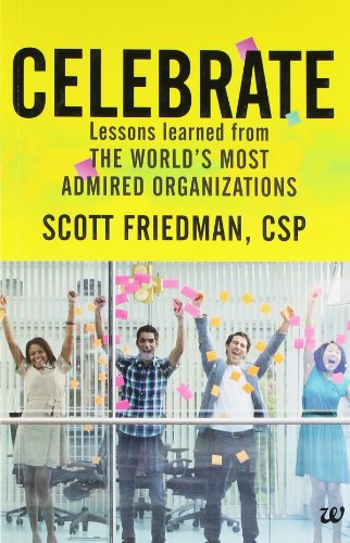 9789382618911: Celebrate: Lessons Learned from the World's Most Admired Organizations
