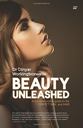 9789382618935: Beauty Unleashed: A Comprehensive Guide to the Perfect Skin and Hair