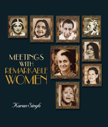 Meetings With Remarkable Women: Karan Singh