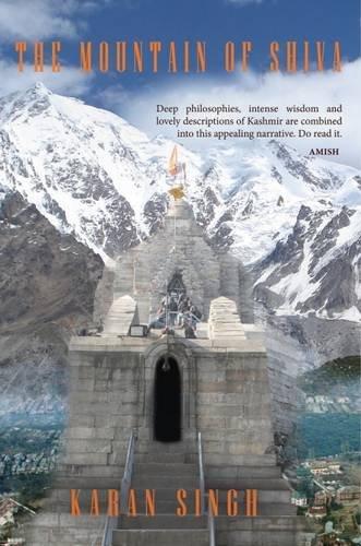 The Mountain of Shiva: Karan Singh