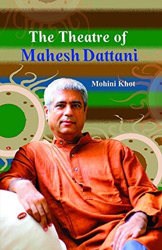 9789382630630: The Theatre Of Mahesh Dattani