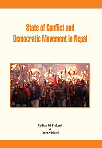 State of Conflict and Democratic Movement in: Uddhab Pd. Pyakurel