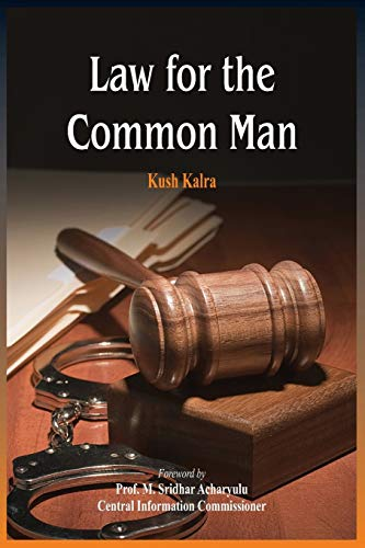 Law for the Common Man: Kush Kalra