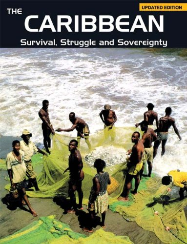 The Caribbean: Survival, Struggle and Sovereignty: Catherine A. Sunshine