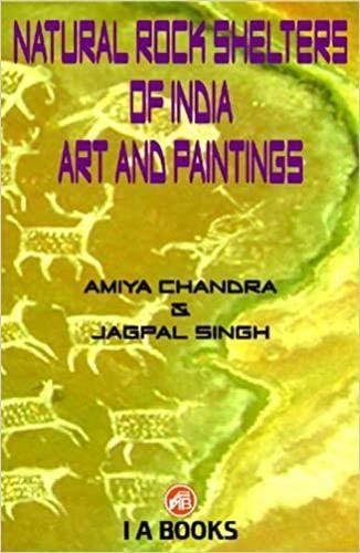 Natural Rock Shelters of India : Art: Amiya Chandra and