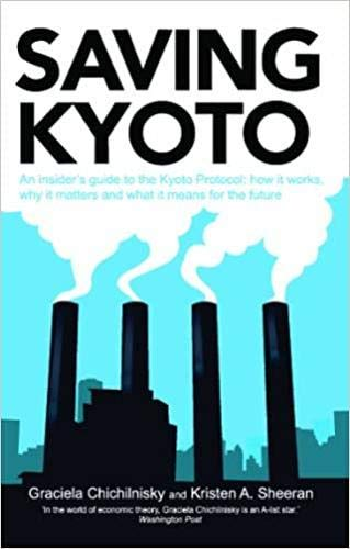 9789382661122: Saving Kyoto : An insider's guide to the Kyoto Protocol: how it works, why it matters and and what it means for the future