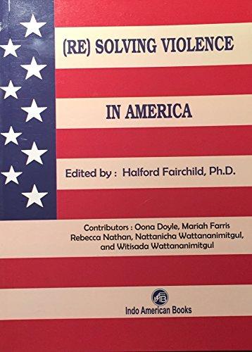 9789382661351: (Re)Solving Violence In America