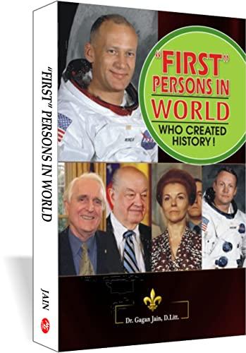 First Persons in World: Gagan Jain