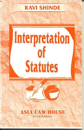 Interpretation of Statutes: Ravi Shinde