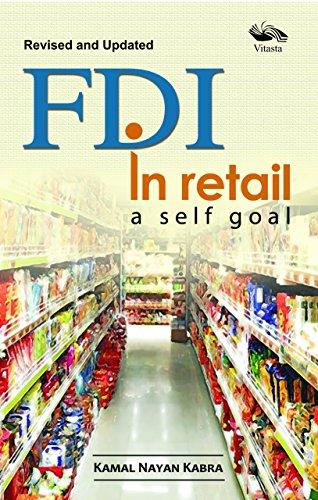FDI in Retail a Self Goal: Kabra, Kamal Nayan