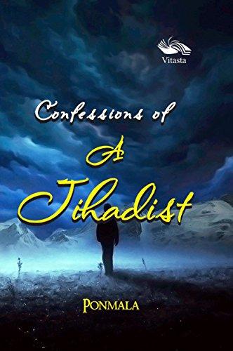 Confession: A Jihadist: Ponmala
