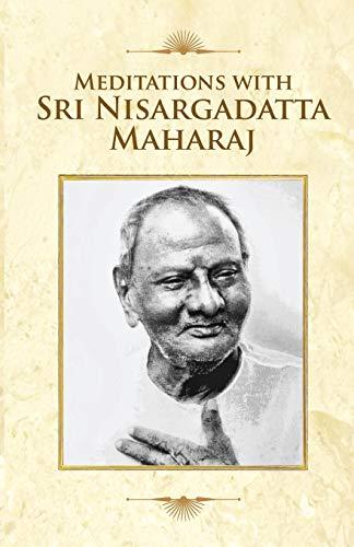 9789382742197: Meditations With Sri Nisargadatta Maharaj