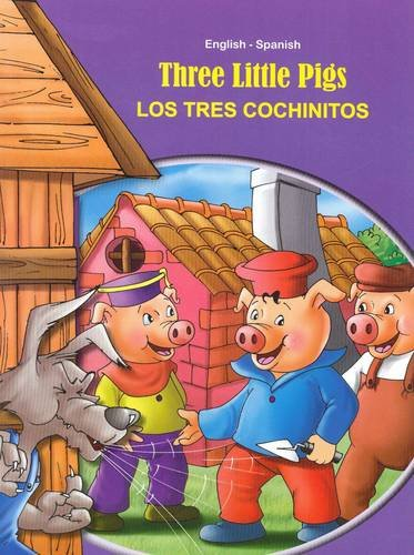 9789382809289: Three Little Pigs - English/Spanish (Tales & Fables) (Spanish and English Edition)