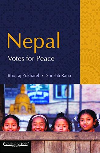 Nepal Votes for Peace: Bhojraj Pokharel & Shrishti Rana
