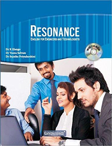 Resonance: English for Engineers and Technologists: K. Elango,P.R. Sujatha