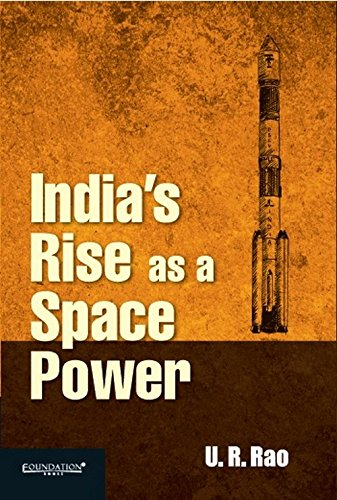 India` s Rise as a Space Power