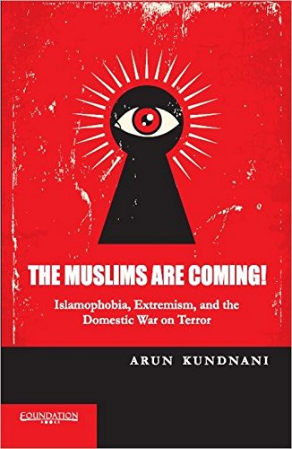 9789382993513: Cambridge University Press India Private Limited (Cupipl) The Muslims Are Coming!: Islamophobia, Extremism And The Domestic War On Terror
