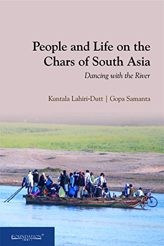 9789382993780: People And Life On The Chars Of South Asia: Dancing With The River