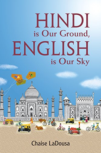 Hindi is Our Ground, English is Our: Chaise Ladousa