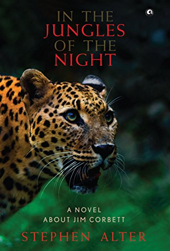 9789383064670: In the Jungles of the Night: A Novel about Jim Corbett