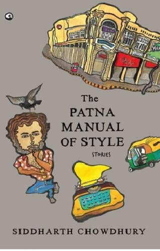 9789383064779: Aleph Book Company The Patna Manual Of Style: Stories