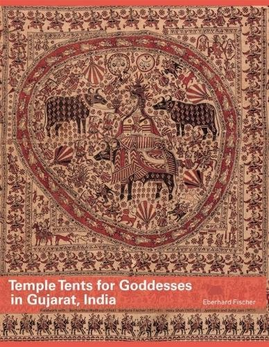 Temple Tents for Goddesses in Gujarat, India: Fischer, Eberhard