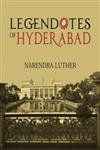 Legendotes of Hyderabad: Narendra Luther