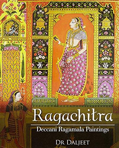 9789383098279: Ragachitra: Deccani Ragamala Paintings