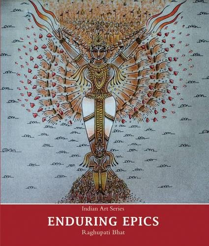 Enduring Epics (Indian Art Series)