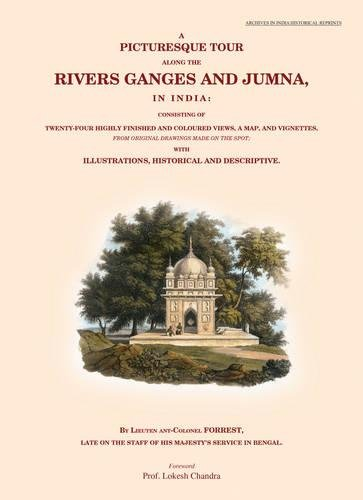 9789383098729: A Picturesque Tour Along the Rivers Ganges and Jumna, in India