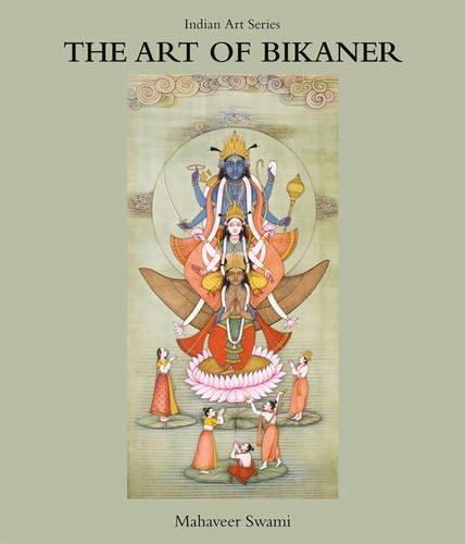 9789383098736: The Art of Bikaner (Indian Art)
