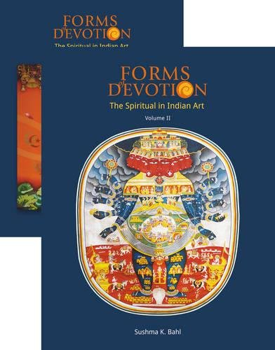 Forms of Devotion: The Spiritual in Indian Art: Sushma K.Bahl