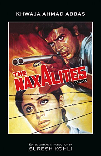 Stock image for The Naxalites for sale by Books in my Basket