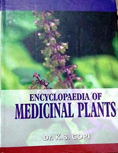 Encyclopaedia of Medicinal Plants : Vol. 1: K.S. Gopi