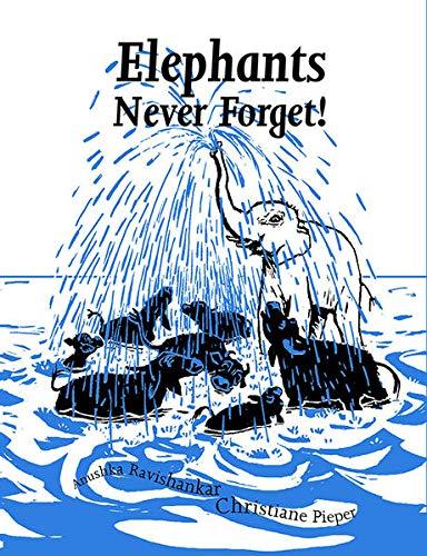 9789383145072: Elephants Never Forget!