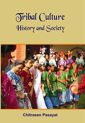 Tribal Culture History and Society: Chitrasen Pasayat