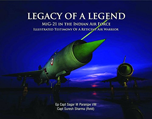 9789383187010: Legacy of a Legend - MiG-21 in the Indian Air Force