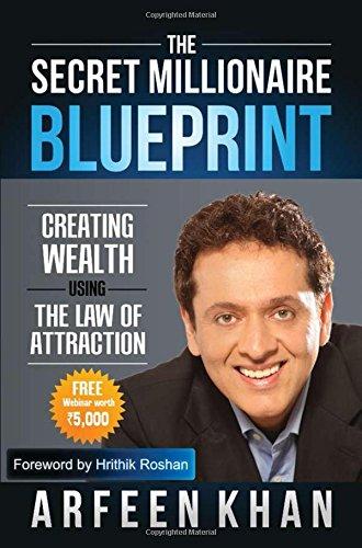 The Secret Millionaire Blueprint: Khan Arfeen