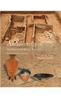 Archaeology of Amaravathi River Valley: Kumar V.P. Yathees Rajan K.