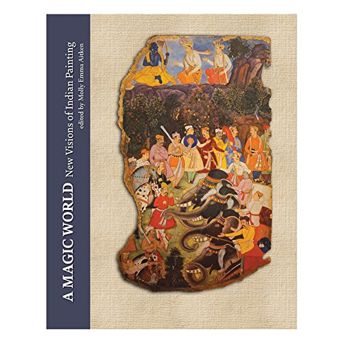 9789383243150: A Magic World: New Visions of Indian Painting