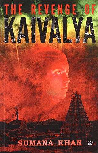 9789383260287: The Revenge of Kaivalya
