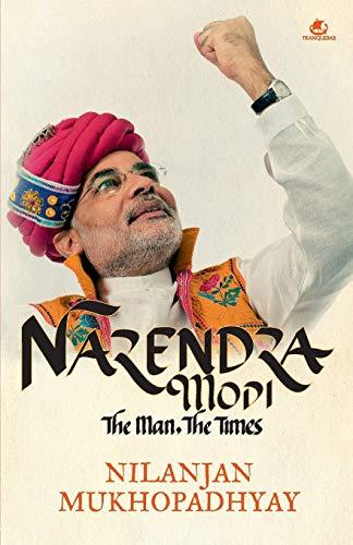 9789383260485: Narendra Modi The Man, The Times