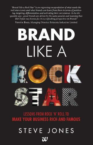 9789383260553: Westland Brand Like A Rock Star: Lessons From Rock 'N' Roll To Make Your Business Rich And Famous