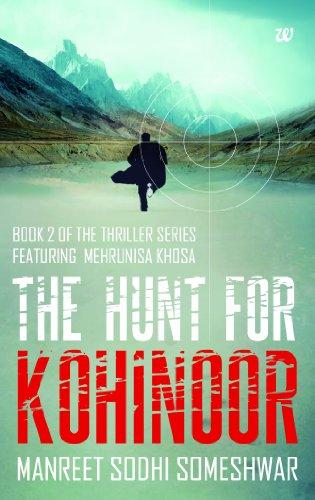 The Hunt for Kohinoor: Manreet Sodhi Someshwar
