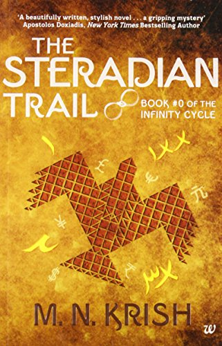 9789383260737: The Steradian Trail: Book #0 of the Infinity Cycle
