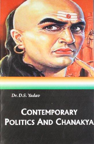 9789383263011: Contemporary politics and chanakya