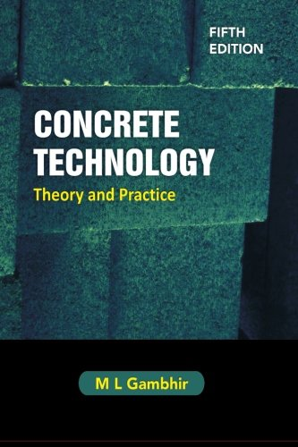 Concrete Technology: Theory and Practice, 5e: Gambhir, Dr. M