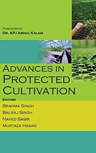 Advances in Protected Cultivation: edited by Brahma