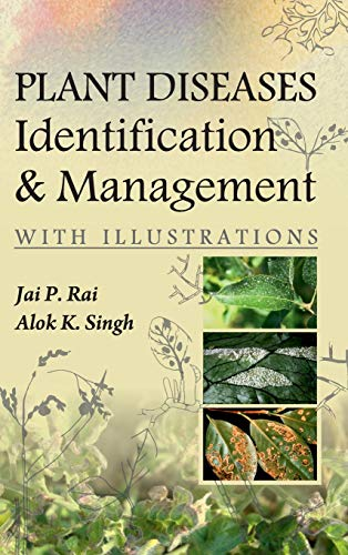Plant Diseases: Identification and Management (With Illustrations): Jai P. Rai